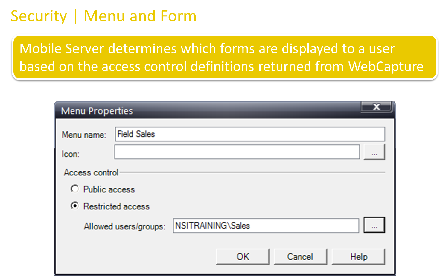 How to control access to Feature Forms on the Mobile Client?